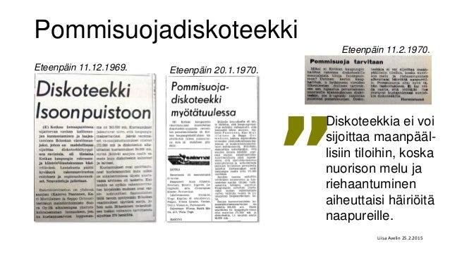 """Pommisuojadiskoteekki Eteenpäin 11.2.1970. Eteenpäin 20.1.1970.Eteenpäin 11.12.1969. """" Diskoteekkia ei voi sijoittaa maanp..."""