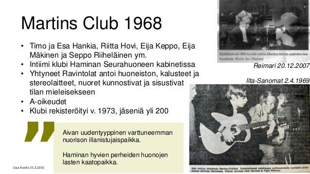 Martins Club 1968 • Timo ja Esa Hankia, Riitta Hovi, Eija Keppo, Eija Mäkinen ja Seppo Riiheläinen ym. • Intiimi klubi Ham...
