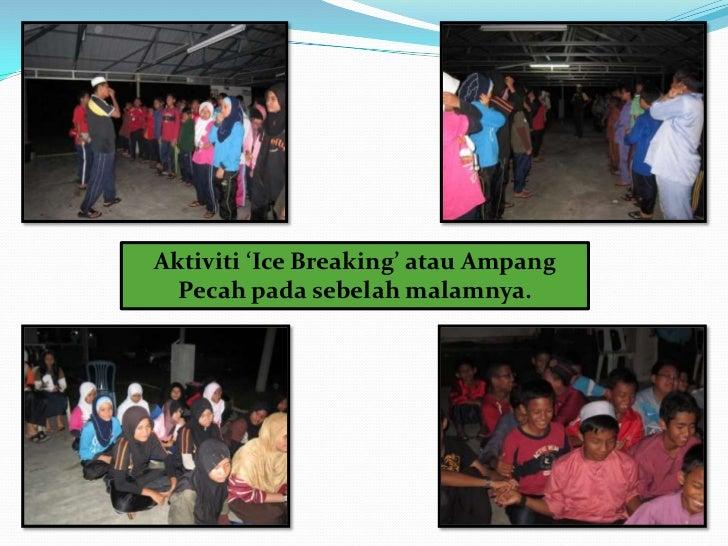 Sementara peserta menjalankan aktivitiampang pecah, guru dan kakitanganmengadakan majlis doa selamat dansambutan hari jadi...