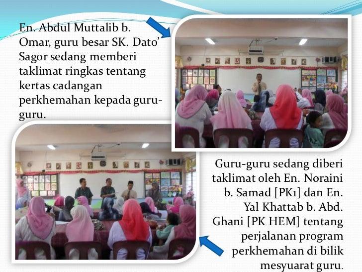 En. Abdul Muttalib b.Omar, guru besar SK. Dato'Sagor sedang memberitaklimat ringkas tentangkertas cadanganperkhemahan kepa...