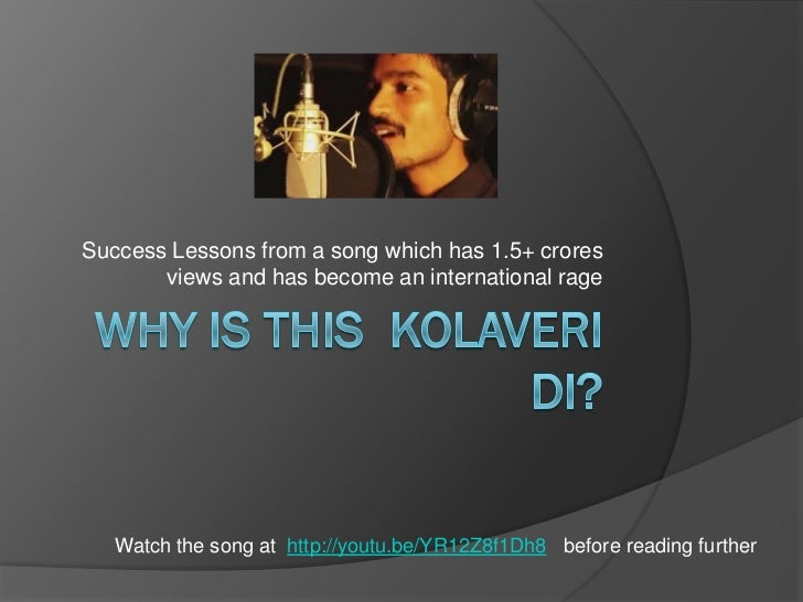 Success Lessons from a song which has 1.5+ crores       views and has become an international rage   Watch the song at htt...