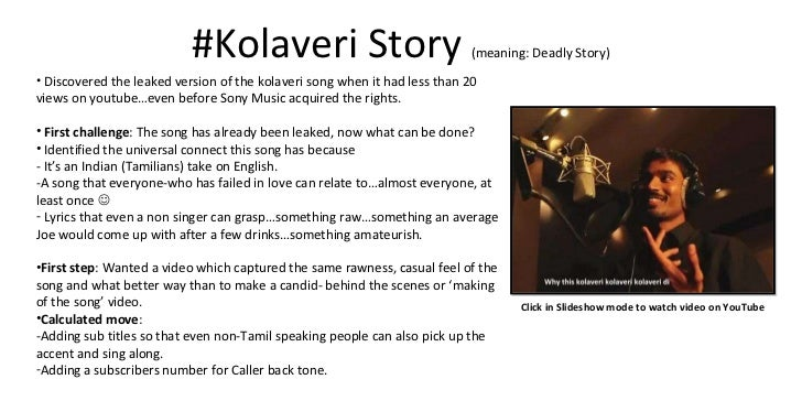 Kolaveri Di Official Case Study