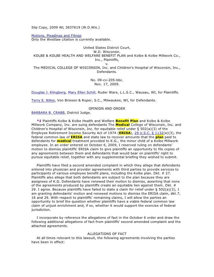 "Slip Copy, 2009 WL 3837619 (W.D.Wis.)<br /> HYPERLINK ""https://web2.westlaw.com/result/documenttext.aspx?rs=WLW9.11&ss=CNT..."