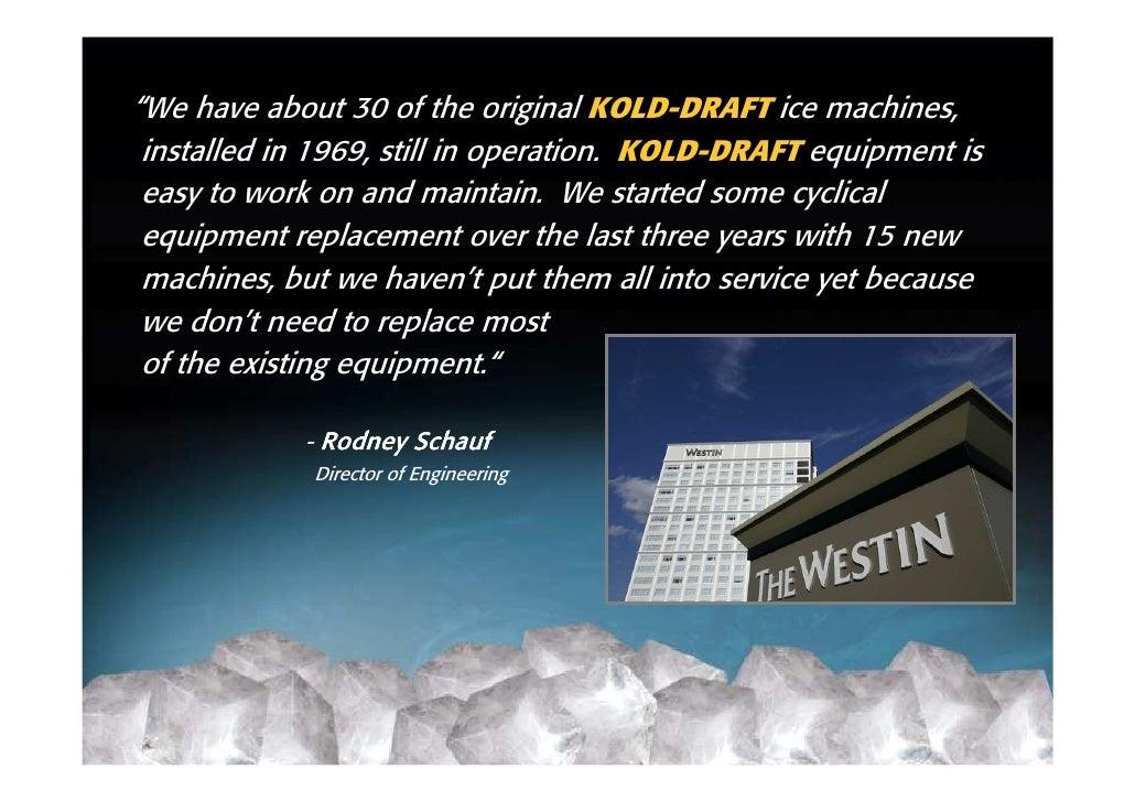 kold draft machine tech support