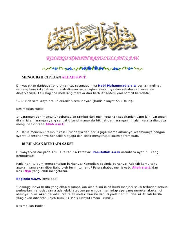 KOLEKSI HADITH RASULULLAH S.A.W.  MENGUBAH CIPTAAN ALLAH S.W.T. Diriwayatkan daripada Ibnu Umar r.a, sesungguhnya Nabi Muh...