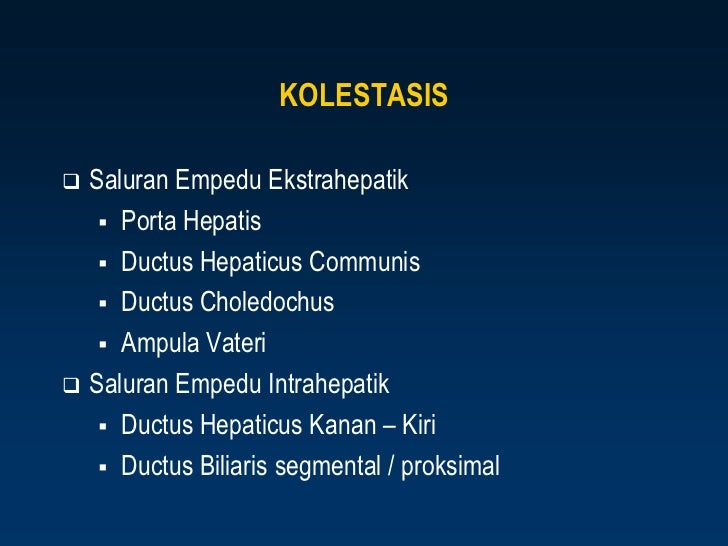 Kolelitiasis,kolestasis,kolesistitis