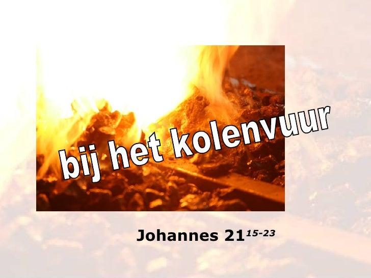bij het kolenvuur Johannes 21 15-23