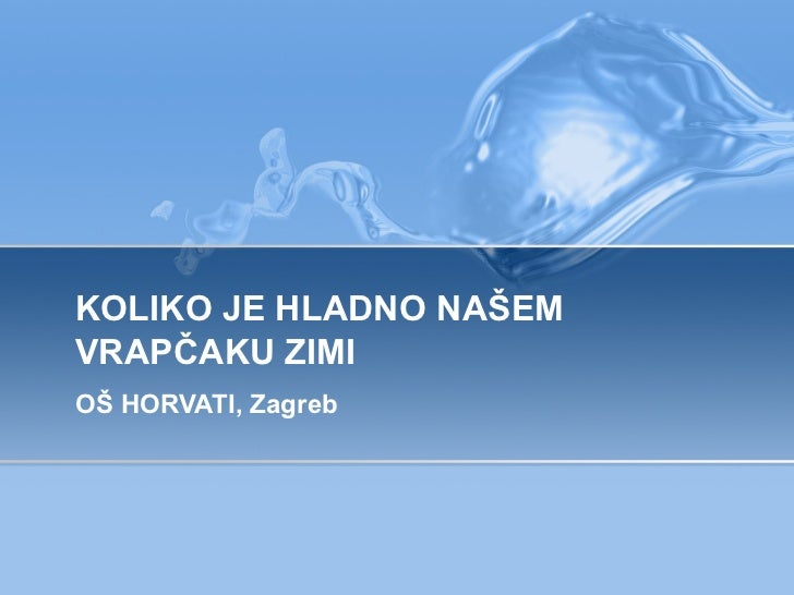 KOLIKO JE HLADNO NAŠEM VRAPČAKU ZIMI OŠ HORVATI, Zagreb