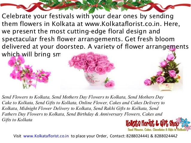 Send Birthday Flowers To Kolkata Celebrate Your Festivals With Dear Ones By Sending Them In At