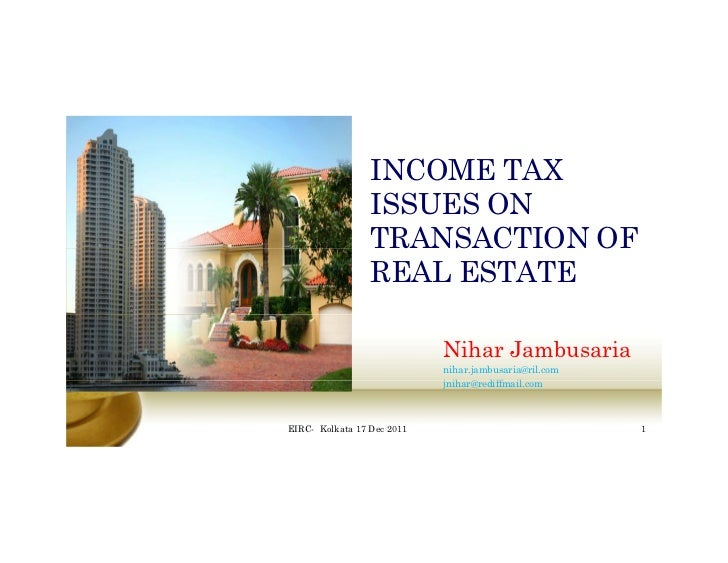 INCOME TAX                 ISSUES ON                 TRANSACTION OF                 REAL ESTATE                           ...