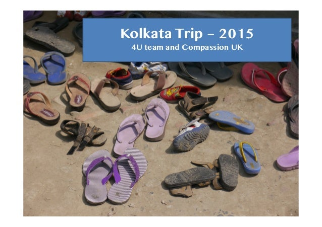 Kolkata Trip – 2015 4U team and Compassion UK
