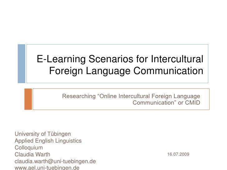 """E-Learning Scenarios for Intercultural Foreign Language Communication<br />Researching """"Online Intercultural Foreign Langu..."""