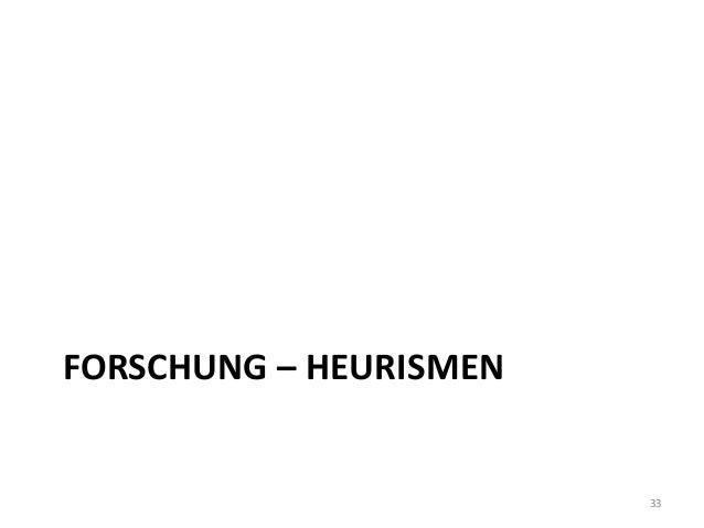 FORSCHUNG – HEURISMEN 33
