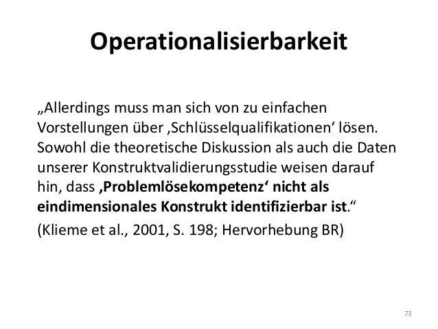 """Operationalisierbarkeit """"Allerdings muss man sich von zu einfachen Vorstellungen über 'Schlüsselqualifikationen' lösen. So..."""