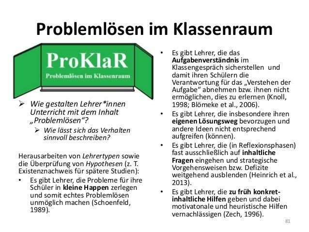 """Problemlösen im Klassenraum 81  Wie gestalten Lehrer*innen Unterricht mit dem Inhalt """"Problemlösen""""?  Wie lässt sich das..."""