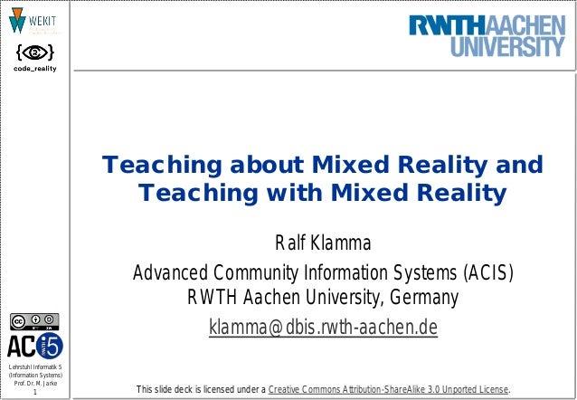 1 Lehrstuhl Informatik 5 (Information Systems) Prof. Dr. M. Jarke This slide deck is licensed under a Creative Commons Att...
