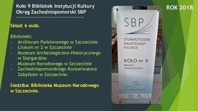 Koło 9 Bibliotek Instytucji Kultury Okręg Zachodniopomorski SBP ___________________________________________________ ROK 20...
