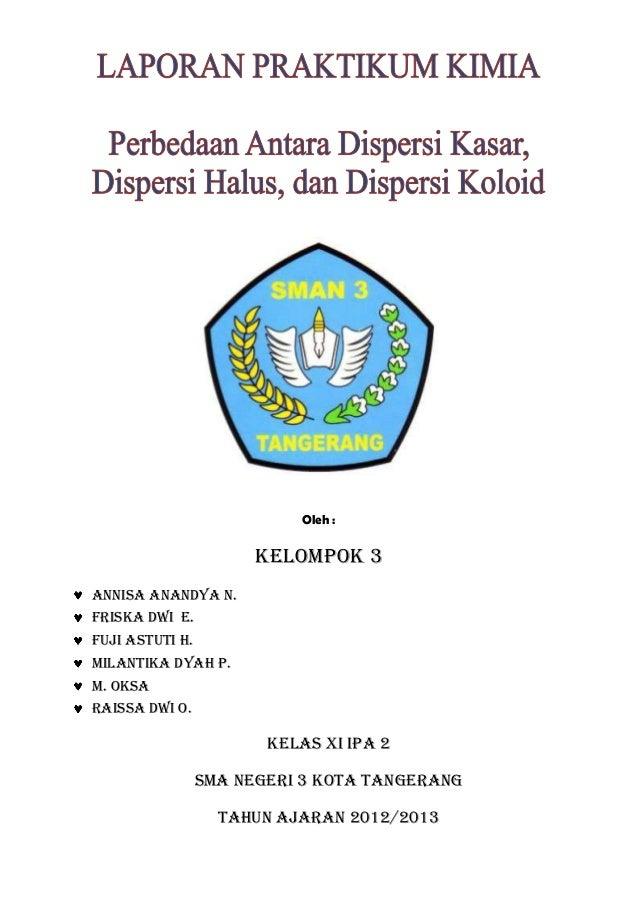 Laporan Praktikum Kimia Koloid Materi Kelas 11 Ipa