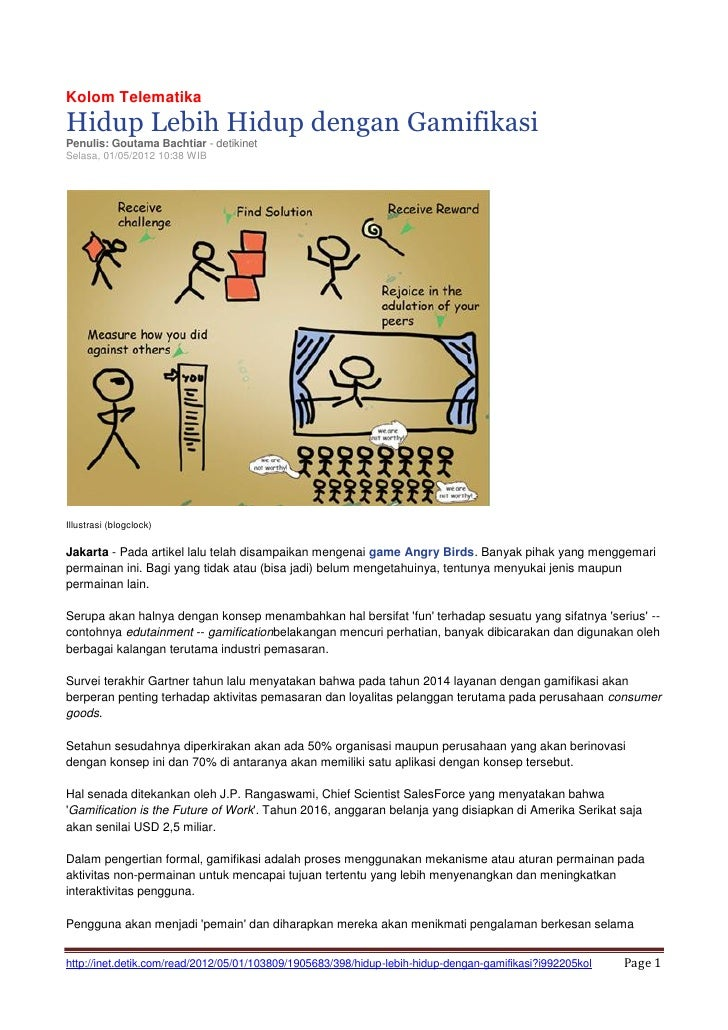 Kolom TelematikaHidup Lebih Hidup dengan GamifikasiPenulis: Goutama Bachtiar - detikinetSelasa, 01/05/2012 10:38 WIBIllust...