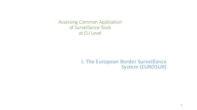 common application of surveillance tools