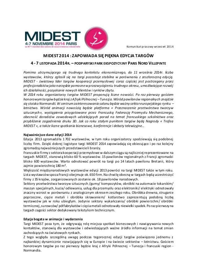 Komunikat prasowy wrzesień 2014  MIDEST 2014 : ZAPOWIADA SIĘ PIĘKNA EDYCJA TARGÓW  4 - 7 LISTOPADA 2014R. – PODPARYSKI PAR...