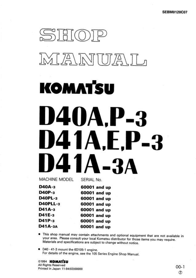 Komatsu d41 p 3 dozer bulldozer service repair manual sn