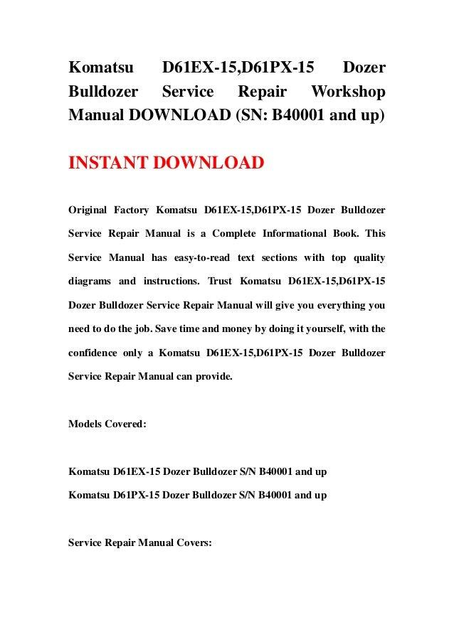 download komatsu d61ex 15 15e0 d61px 15 15e0 bulldozer service shop manual