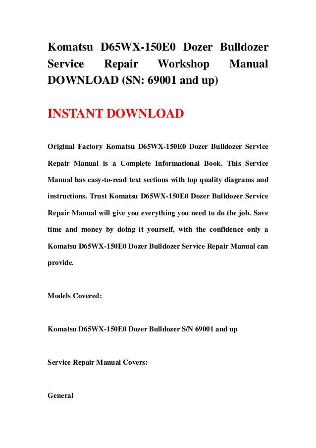 download komatsu d65ex d65px d65wx 15 15e0 bulldozer service shop manual