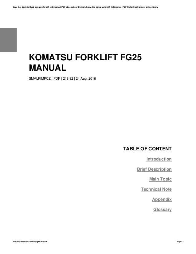 komatsu forklift fg25 manualkomatsu forklift fg25 manual smvlpimpcz pdf 218 82 24 aug, 2016 table of
