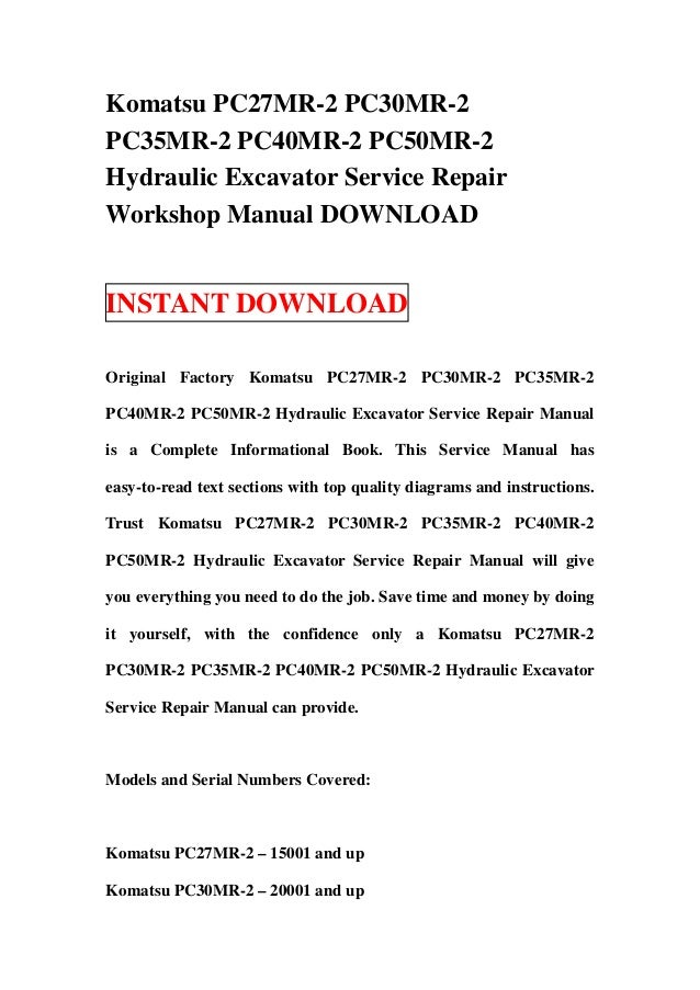 download komatsu pc27mr pc30mr pc35mr pc40mr pc50mr 2 shop manual