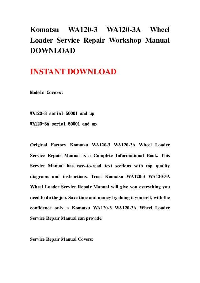 komatsu wa120 3 wa120-3 a wheel loader service repair workshop manual  download
