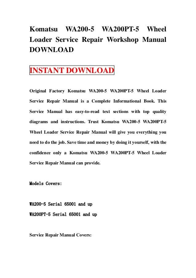 download komatsu wa200 5 wa200pt 5 wa 200 pt 5 wheel loader service repair workshop manual