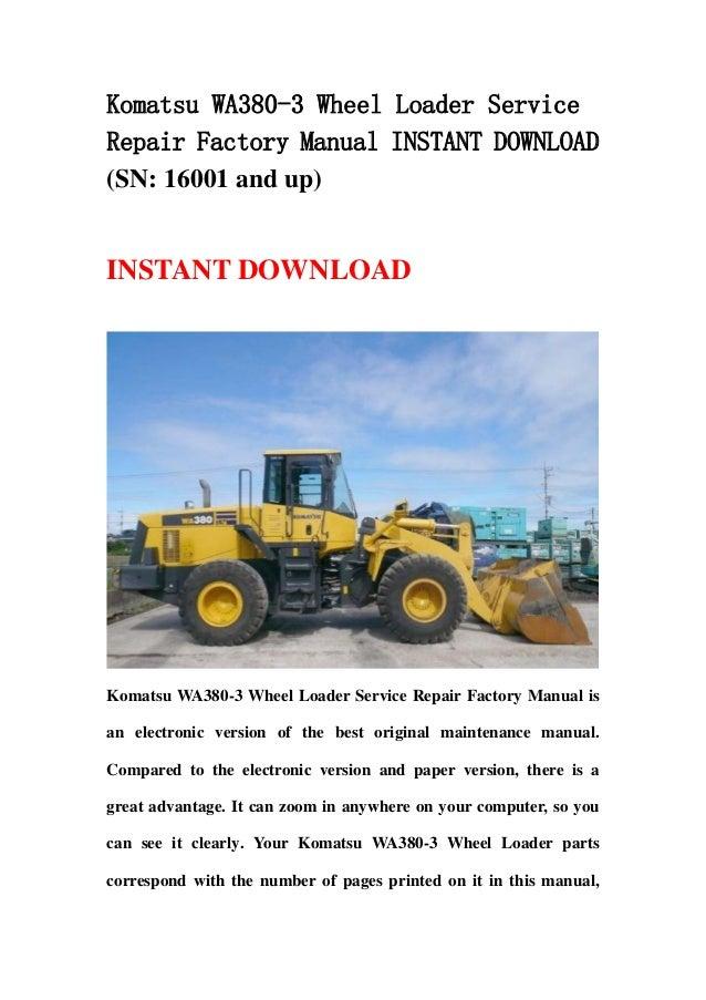 Komatsu Wa380 3 Wheel Loader Service Repair Factory Manual