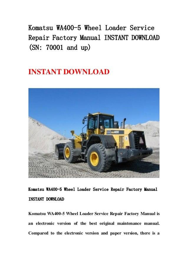 Komatsu Wa400 5 Wheel Loader Service Repair Factory Manual