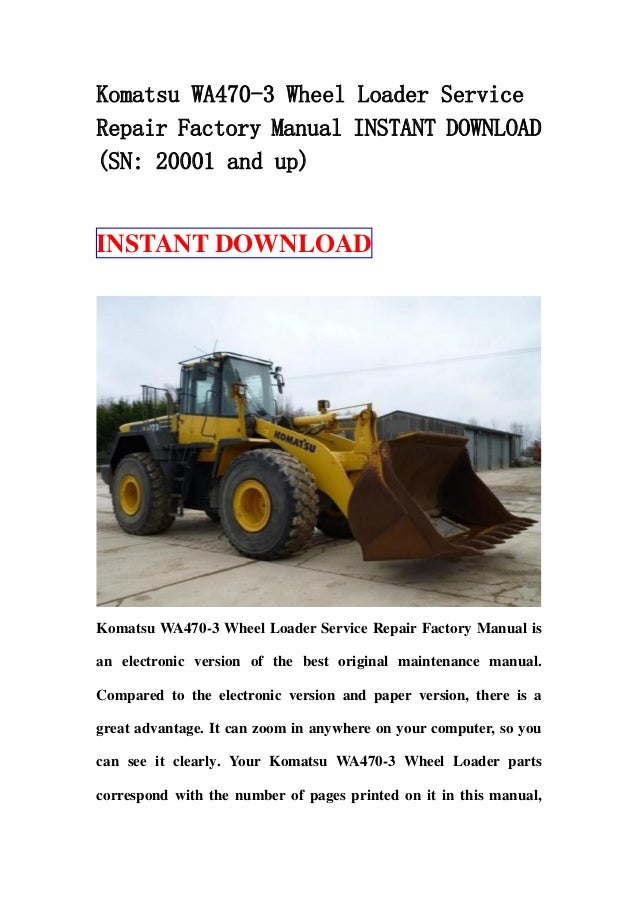 Komatsu Wa470 3 Wheel Loader Service Repair Factory Manual