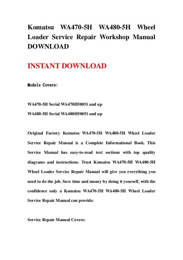 download komatsu wa470 5 wa480 5 wa470 5h wa480 5h wheel loader service repair workshop manual