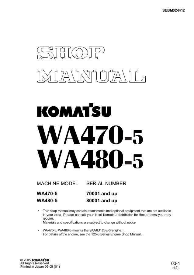 Komatsu wa470 5 wheel loader service repair manual sn:70001