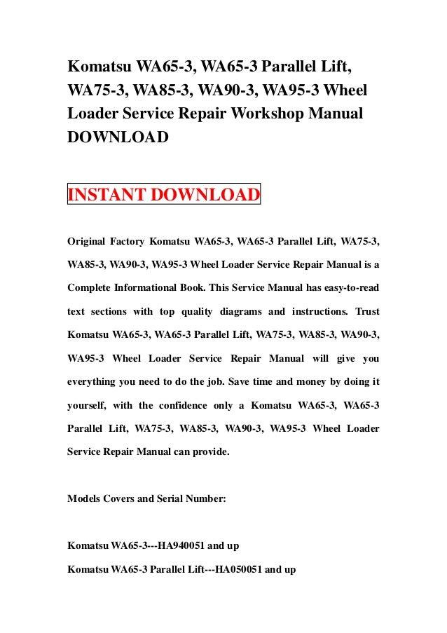 download komatsu wa65 wa75 wa85 wa90 wa95 3 parallel wheel loader service repair workshop manual