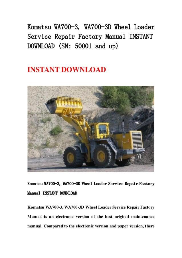 download komatsu wa700 3 wa 700 avance wheel loader service repair workshop manual