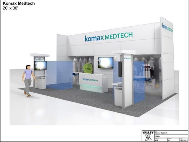 Komax Medtech 20' x 30'