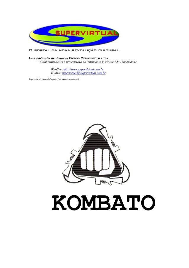 Uma publicação eletrônica da EDITORA SUPERVIRTUAL LTDA.      Colaborando com a preservação do Patrimônio Intelectual da Hu...