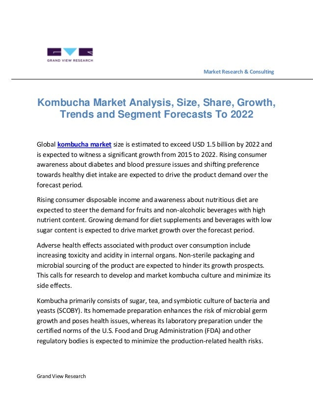 Grand View Research Market Research & Consulting Kombucha Market Analysis, Size, Share, Growth, Trends and Segment Forecas...