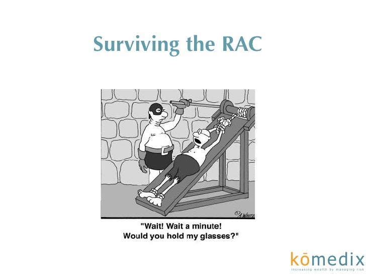 Surviving the RAC                          -                     kome di x                     increasing wealt h by manag...
