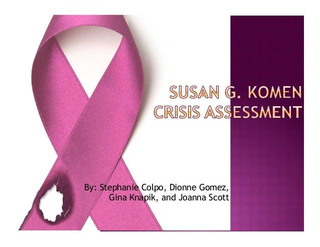 By: Stephanie Colpo, Dionne Gomez, Gina Knapik, and Joanna Scott