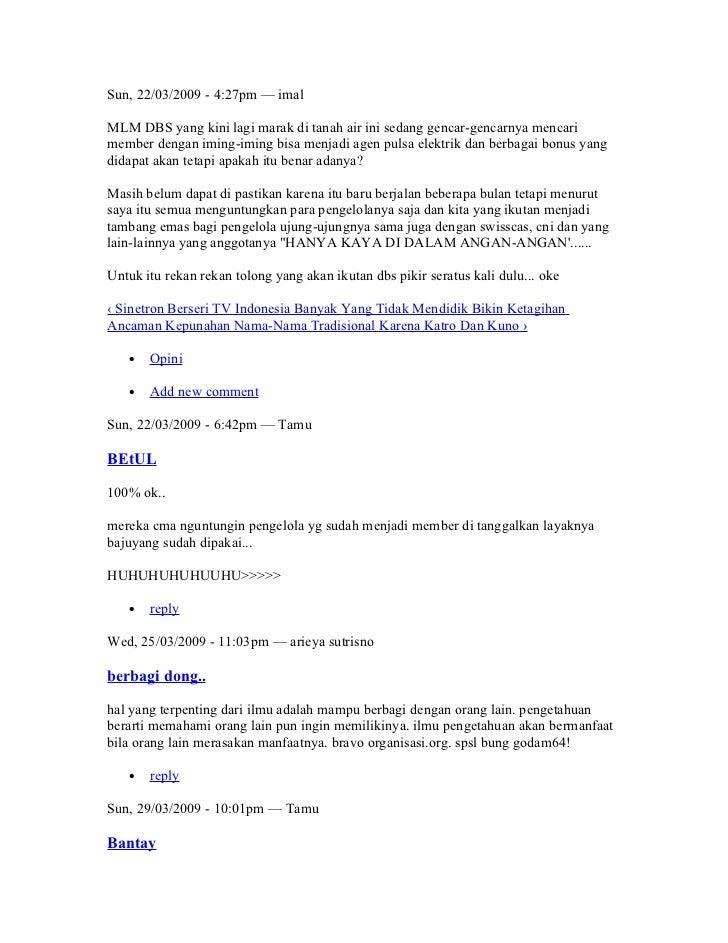 Sun, 22/03/2009 - 4:27pm — imalMLM DBS yang kini lagi marak di tanah air ini sedang gencar-gencarnya mencarimember dengan ...