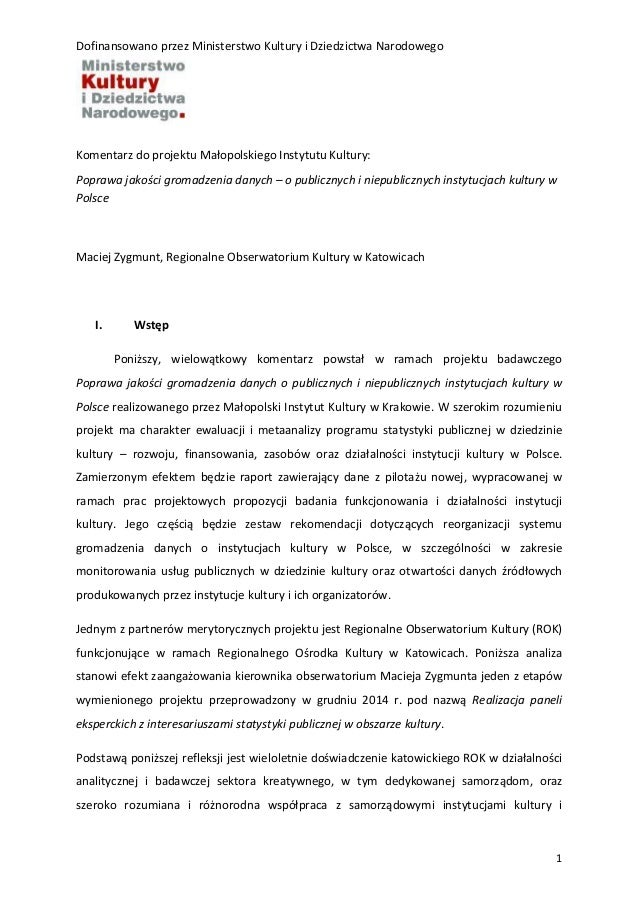 Dofinansowano przez Ministerstwo Kultury i Dziedzictwa Narodowego 1 Komentarz do projektu Małopolskiego Instytutu Kultury:...