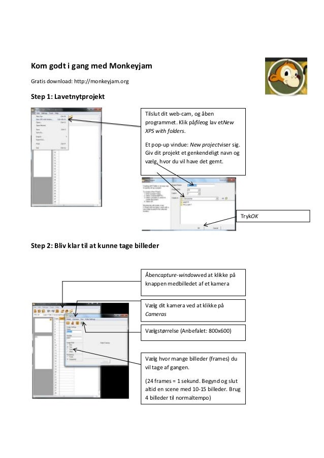 Kom godt i gang med MonkeyjamGratis download: http://monkeyjam.orgStep 1: Lavetnytprojekt                                 ...