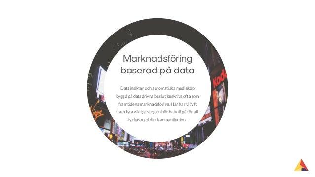Framtidens marknadsföring - Kom igång med automatiska medieköp Slide 2