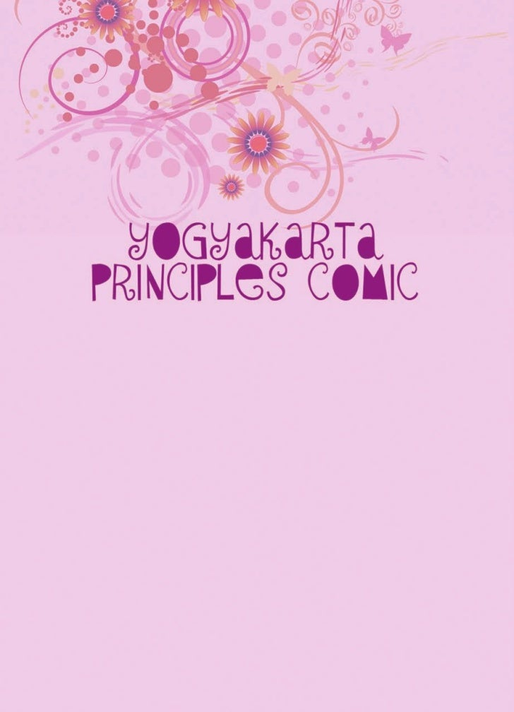 Hello friends,   Yogyakarta Principles comic was created especially for you guys (lesbian,gay, bisexsual and transgenders)...