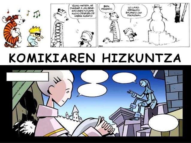 KOMIKIAREN HIZKUNTZA